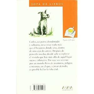 La verdad según Carlos Perro (Literatura Infantil (6-11 Años) - Sopa De Libros)