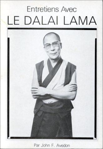 Entretiens avec le Dalai Lama par John F Avedon