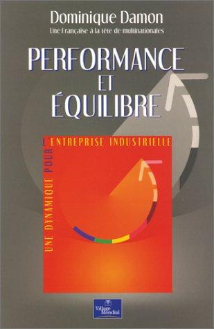 Performance et équilibre : Une dynamique pour l'entreprise industrielle