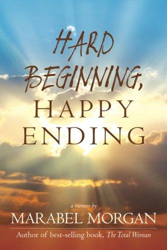 Hard Beginning, Happy Ending