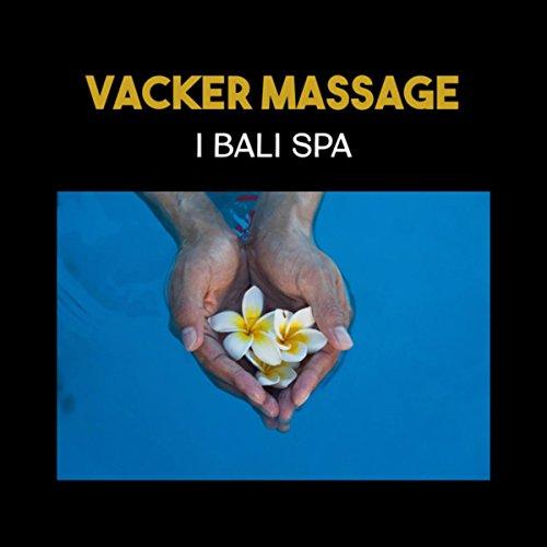 Vacker massage i bali spa (Spendera avkopplande stunder i spaet, Uppleva perfekt avkoppling i spa paradiset)