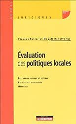 Evaluation des politiques locales : Evaluation interne et externe Principes et dispositifs Méthodes