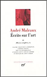 Andre Malraux, Ecrits sur l'art II (Oeuvres completes V)