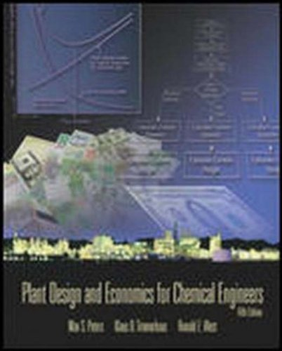 Plant Design and Economics for Chemical Engineers (Chemical Engineering)