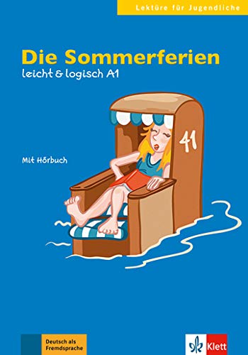 Die sommerferien, libro + cd (Lektüre für Jugendliche)