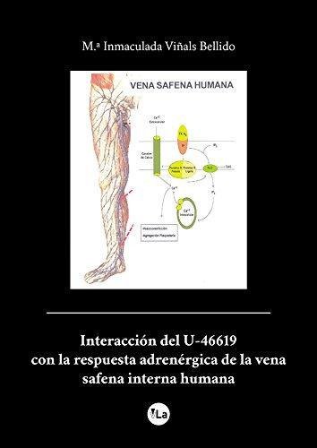 Interacción del U-46619 con la respuesta adrenérgica de la vena safena interna humana por María Inmaculada Viñals Bellido