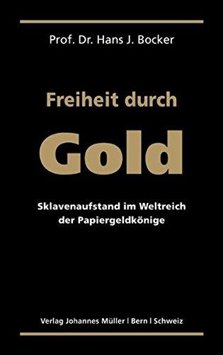 Freiheit durch Gold: Sklavenaufstand im Weltreich der Papiergeldkönige