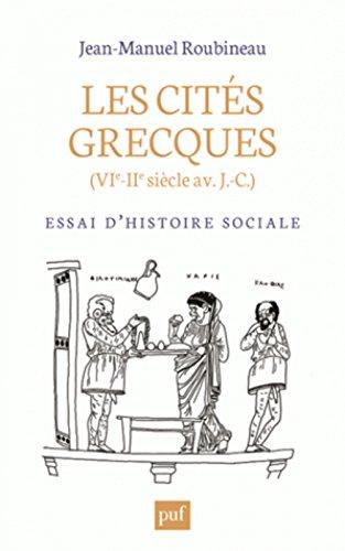 Les cits grecques (VIe-IIe sicle av J.-C.) : Essai d'histoire sociale