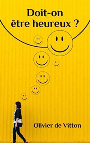 Couverture du livre Doit-on être heureux ?