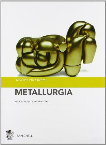 Metallurgia. Principi generali