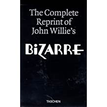 "The complete reprint of John Willie's ""Bizarre"""