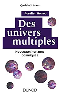 Des univers multiples par Barrau