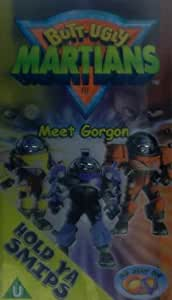 Butt-Ugly Martians - Meet Gordon [VHS]