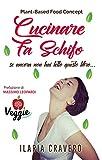 Cucinare Fa Schifo (se ancora non hai letto questo libro...)