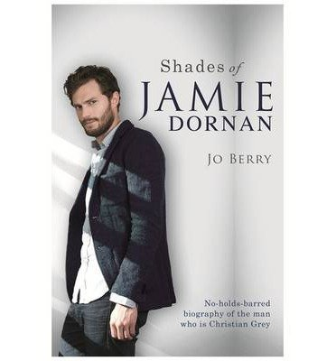 [(Shades of Jamie Dornan)] [Author: Jo Berry] published on (January, 2015)