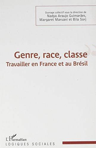 Genre, race, classe par ARAUJO GUIMARAES/MARUANI/SORJ