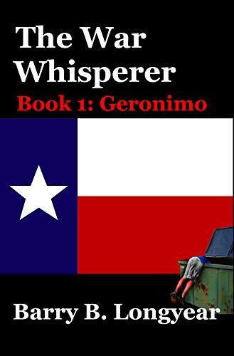 The War Whisperer: Book 1: Geronimo (English Edition) eBook: Barry ...
