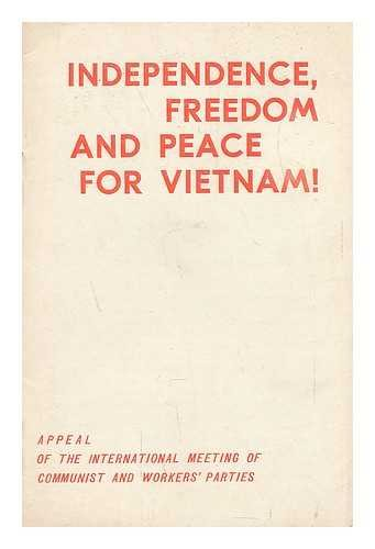 independence-freedom-and-peace-for-vietnam-appeal-of-the-international-meeting-of-communist-and-work