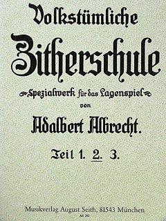 ZITHERSCHULE 2 - arrangiert für Zither [Noten / Sheetmusic] Komponist: ALBRECHT ADALBERT