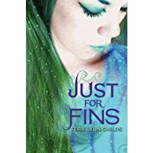[(Just for Fins )] [Author: Tera Lynn Childs] [Jul-2012]