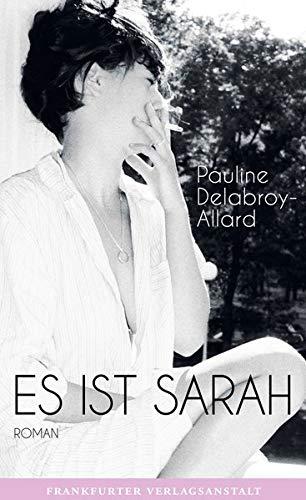 Buchseite und Rezensionen zu 'Es ist Sarah' von Pauline Delabroy-Allard