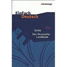 EinFach Deutsch Textausgaben: Georg Büchner: Lenz. Der Hessische Landbote: Gymnasiale Oberstufe