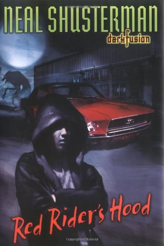 Red Rider's Hood (Dark Fusion) by Neal Shusterman (2005-10-20)
