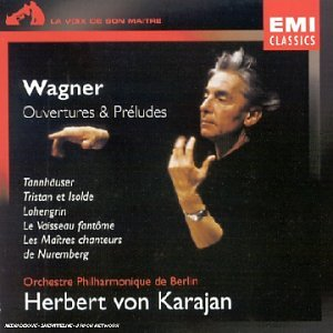WAGNER - Ouvertures et Préludes