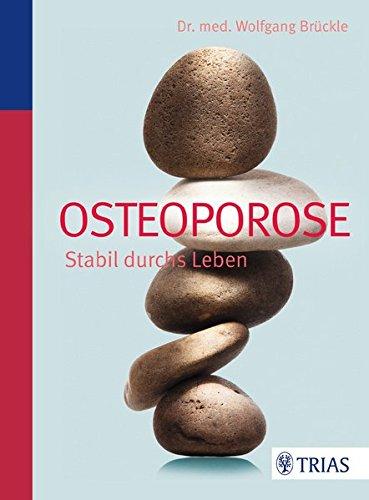 Osteoporose: Stabil durchs Leben