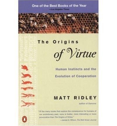 [( Clockwork Saints:the Evolutionary Purpose of Altruism )] [by: Matt Ridley] [Apr-1998]