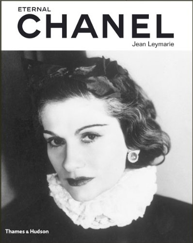 Eternal Chanel an icon s inspiration /anglais par Jean Leymarie