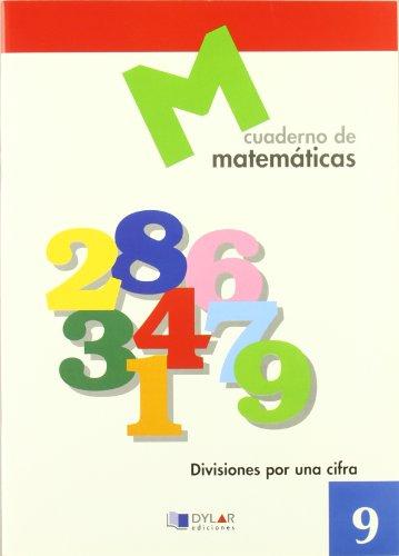 MATEMATICAS  9 - Divisiones por una cifra