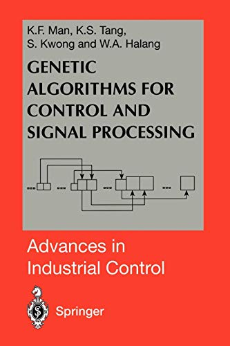 Genetic Algorithms for Control and Signal Processing (Advances in Industrial Control) Electronic Control Kit