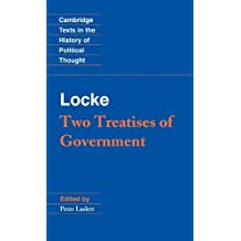 Locke: Two Treatises of Government Student edition (Cambridge Texts in the History of Political Thought) by John Locke (1988-10-28)