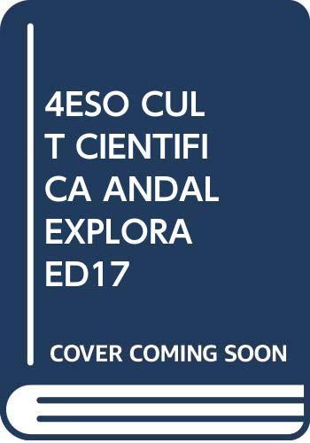 4ESO CULT CIENTIFICA ANDAL EXPLORA ED17