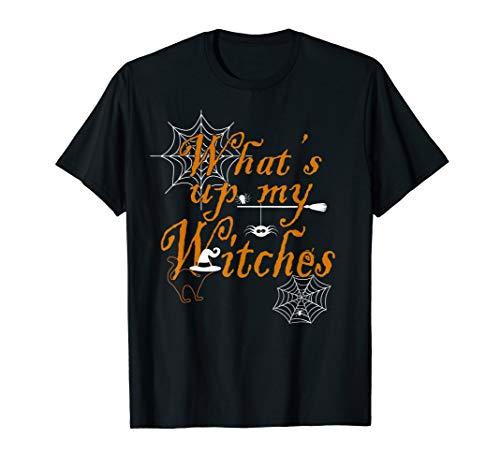 Was ist los mit meinen Hexen Lustiges Geschenk Halloween T-Shirt