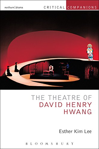 The Theatre of David Henry Hwang (Critical Companions) (English Edition)