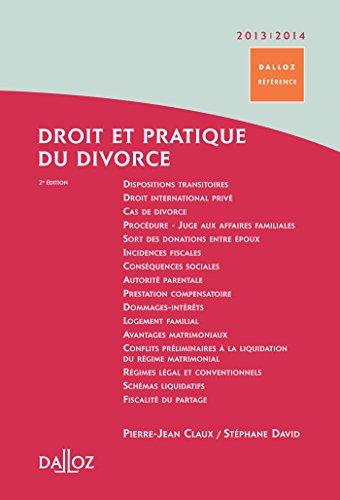Droit et pratique du divorce 2013/2014 - 2e éd.: Dalloz Référence