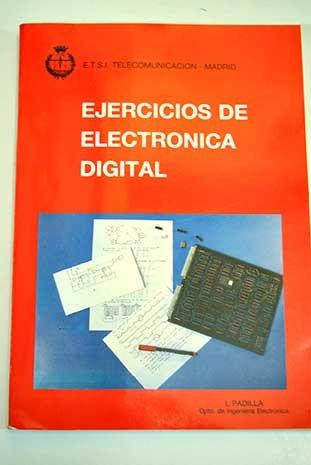 Ejercicios de electrónica digital por Isidoro Padilla González
