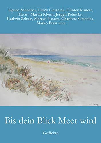 Bis Dein Blick Meer Wird Gedichte German Edition Ebook