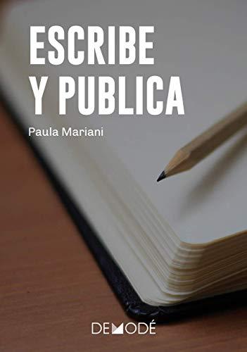 Escribe y publica: Aprende a planificar, escribir y publicar ...