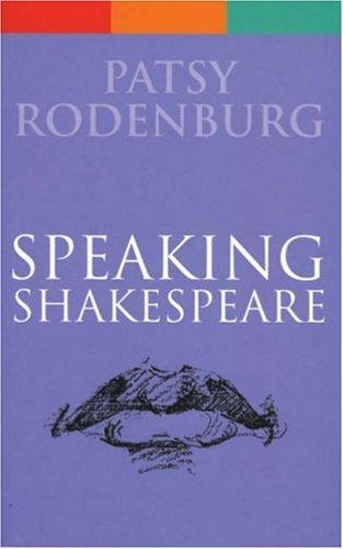 Speaking Shakespeare (Performance Books)