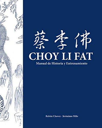 kung-fu-choy-li-fat-manual-de-historia-tecnicas-y-ejercicios-spanish-edition