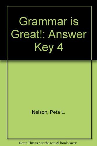 Grammar is Great!: Answer Key 4