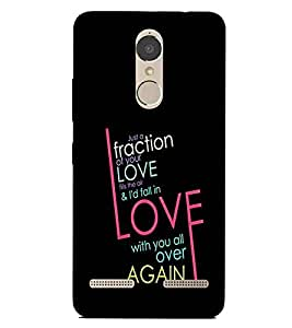 For Lenovo K6 Power just a fraction of your love ( good quotes, nice quotes, quotes, black background, just a fraction of your love ) Printed Designer Back Case Cover By Living Fill