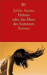 Helena oder das Meer des Sommers: Roman (dtv Fortsetzungsnummer 10)