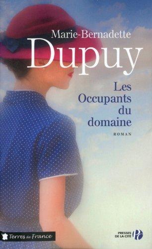 Les Occupants du domaine (VI) par Marie-Bernadette DUPUY