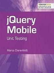 jQuery Mobile. Unit Testing (shortcuts 104)
