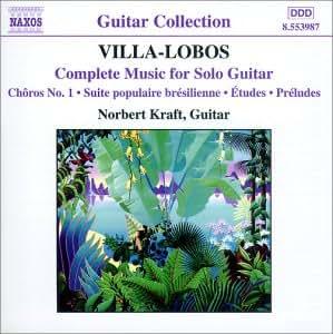 Guitar Collection - Heitor Villa-Lobos (Das Werke für Gitarre solo)