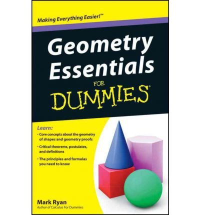 [( Geometry Essentials for Dummies By Ryan, Mark ( Author ) Paperback Jun - 2011)] Paperback